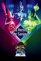 Os Heróis de Sanjay