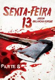 Sexta-Feira 13 Parte 8: Jason Ataca Nova Iorque