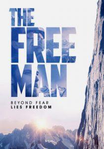 O Homem Livre: Liberdade Após o Medo