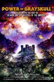 A Força de Grayskull: A História de He-Man e os Mestres do Universo